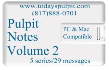 Pulpit Notes Vol 2