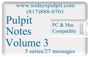 Pulpit Notes Vol 3