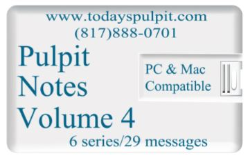Pulpit Notes Vol 4