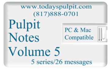 Pulpit Notes Vol 5