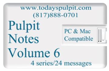 Todays Pulpit Notes Vol 6