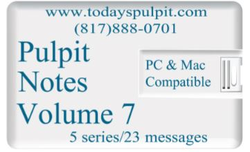 Pulpit Notes Vol 7
