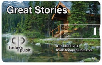 Todays Pulpit Great Stories