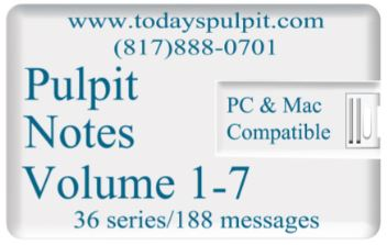 Todays Pulpit Notes Vol 1-7
